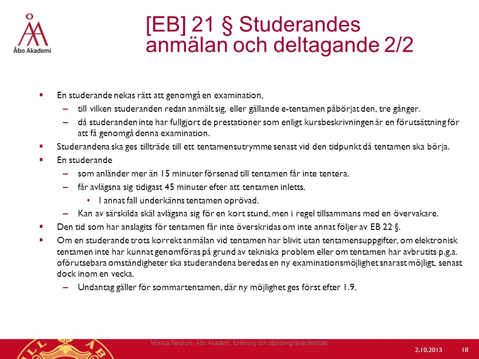[EB] 21 § Studerandes anmälan och deltagande 2/2
